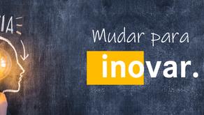 Mudar para Inovar