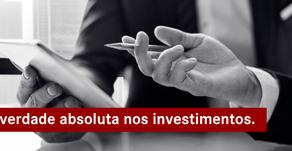 Não há verdade absoluta nos investimentos.