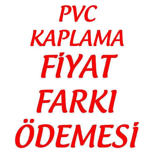Afiş PVC Kaplama Fiyat Farkı Ödemesi
