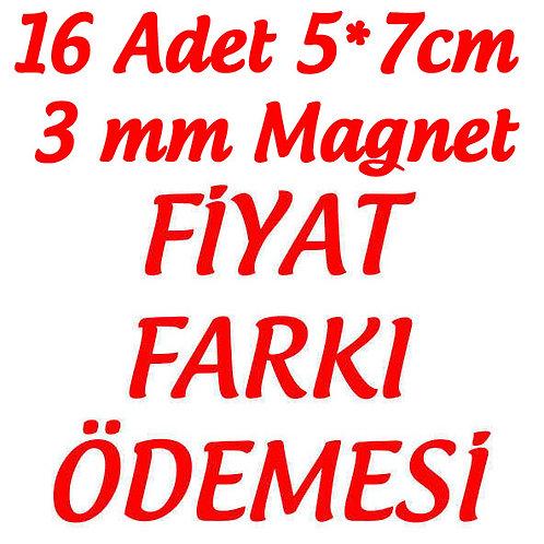 3 mm Magnet Fiyat Farkı Ödemesi