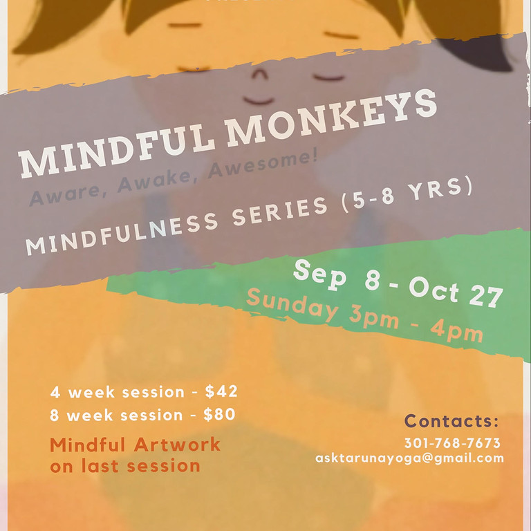 Mindful Monkeys (3 - 8 yrs) Monday @5pm