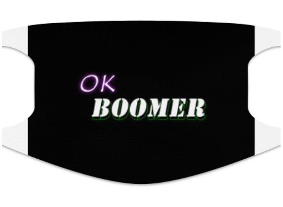 "Face mask, ""ok boomer"""
