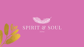 SPIRIT AND SOUL ZONE