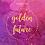 Thumbnail: GOLDEN FUTURE