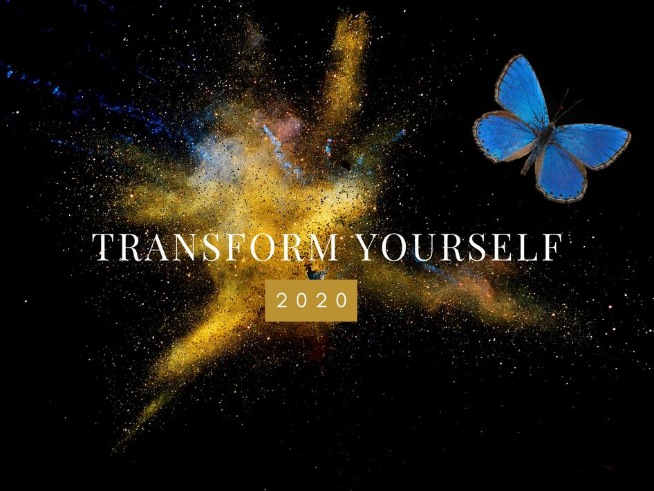 Transform yourself 2020