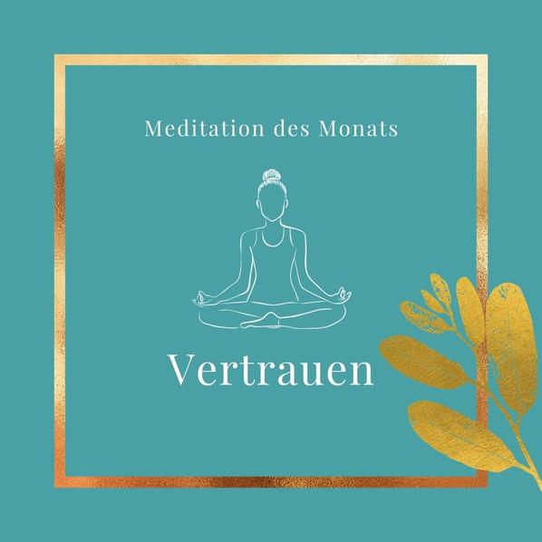 Januar 21 - Meditation Vertrauen