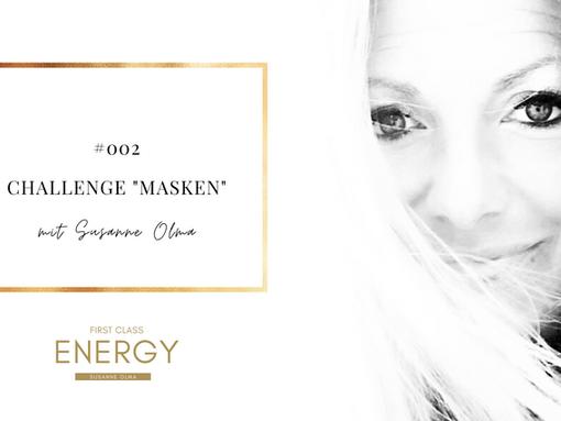 "#002 Podcast: Energy Challenge ""Masken"""