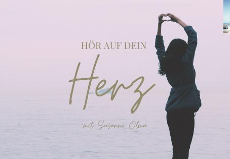 HÖR AUF DEIN HERZ - Podcast