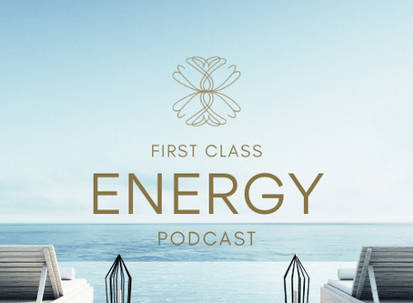 FIRST CLASS ENERGY Podcast