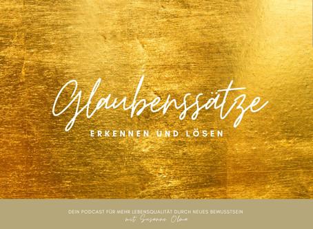 GLAUBENSSÄTZE - Neue Podcastfolge