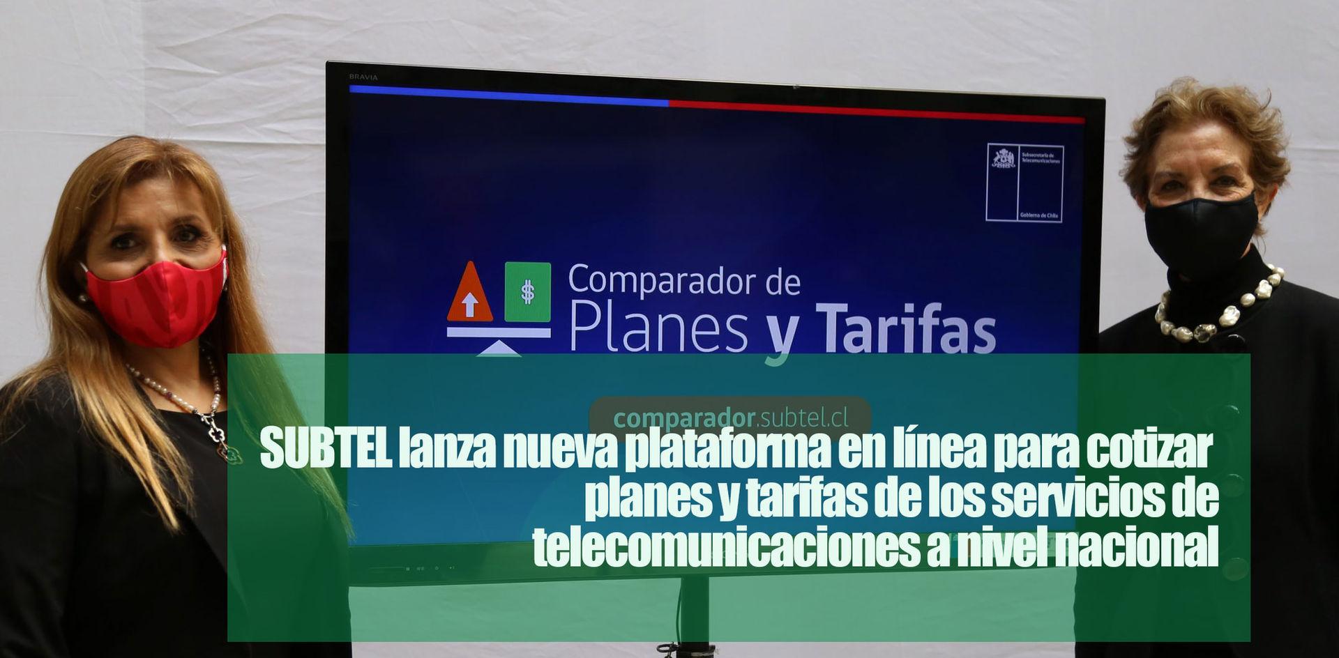 SUBTEL lanza nueva plataforma en línea para cotizar planes y tarifas de los servicios de telecomunicaciones a nivel nacional
