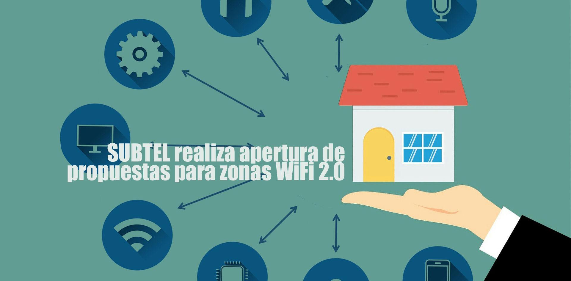 SUBTEL realiza apertura de propuestas para zonas WiFi 2.0