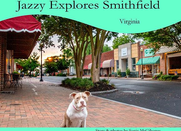 Jazzy Explores Smithfield