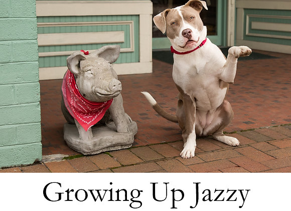 Growing Up Jazzy