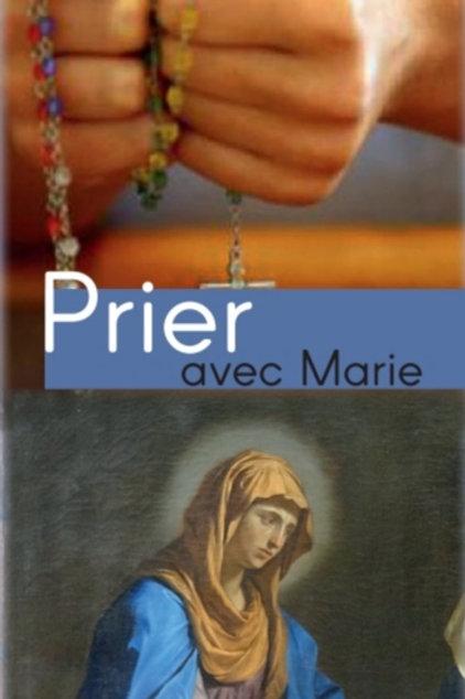 Prier avec Marie 500 ex