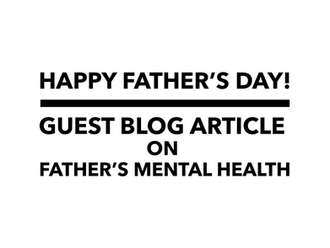 """Guest Blog - """"How Are You, Dad?"""""""