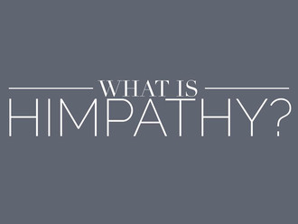 What is Himpathy (Reading Time: 3 minutes)