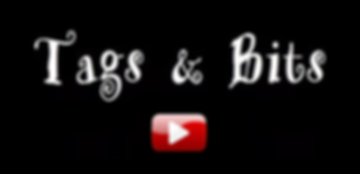 Tags & Bits