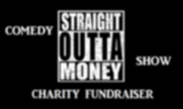 Straight Outta Monedy Comedy Show & Charity Fundraiser