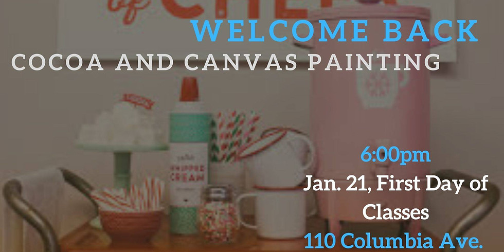 Welcome Back Cocoa & Canvas