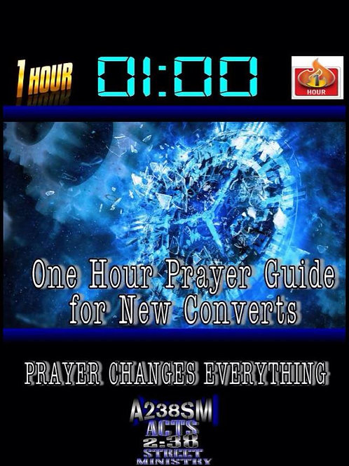 One Hour Prayer Guide for New Converts