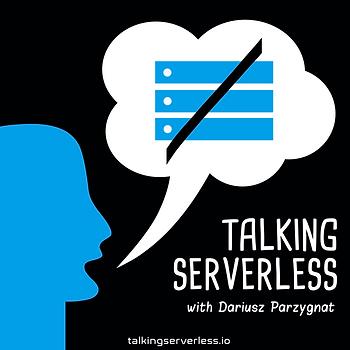 Ep 32: Dariusz Parzygnat Serverless Enthusiast