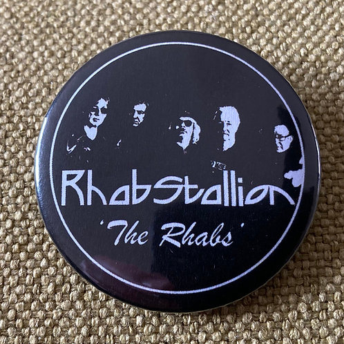 Rhabstallion / The Rhabs Pin Badge