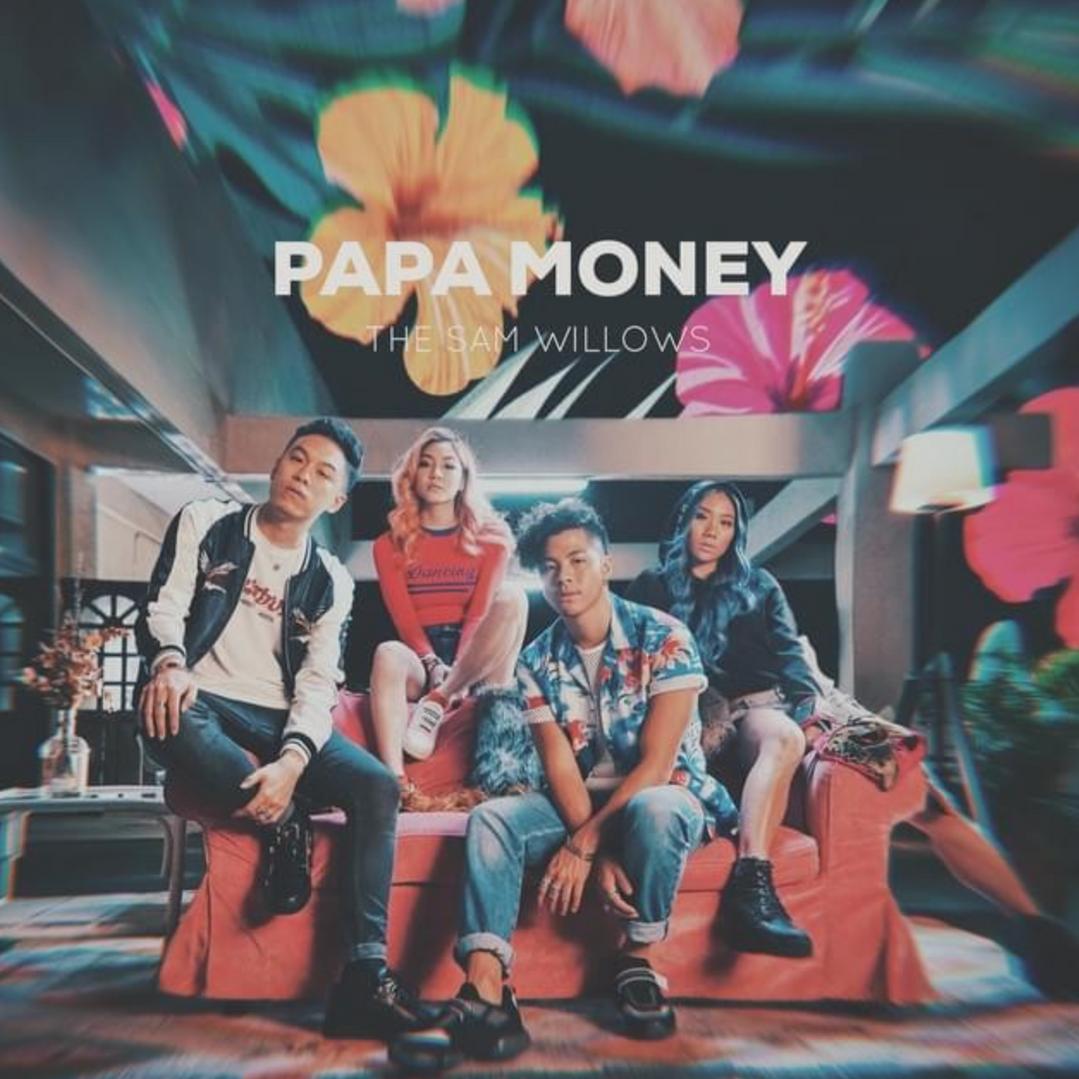 The Sam Willows - Papa Money