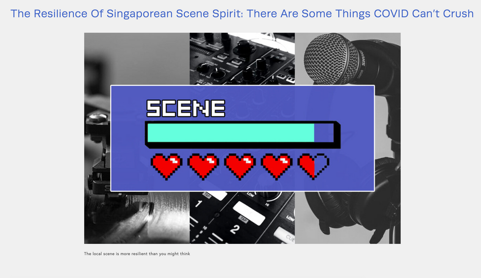The Resilience Of Singaporean Scene Spirit: There Are Some Things COVID Can't Crush