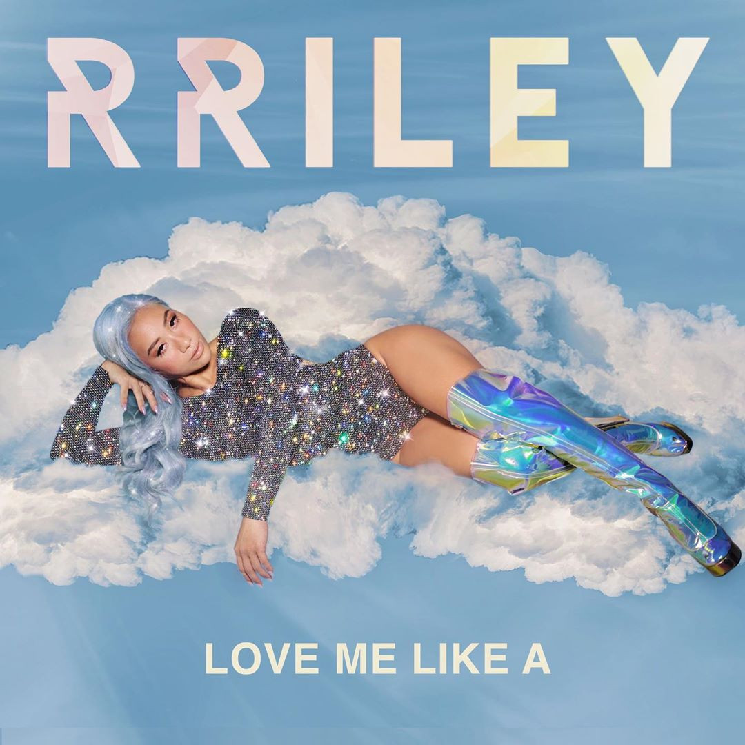 RRILEY - Love Me Like A