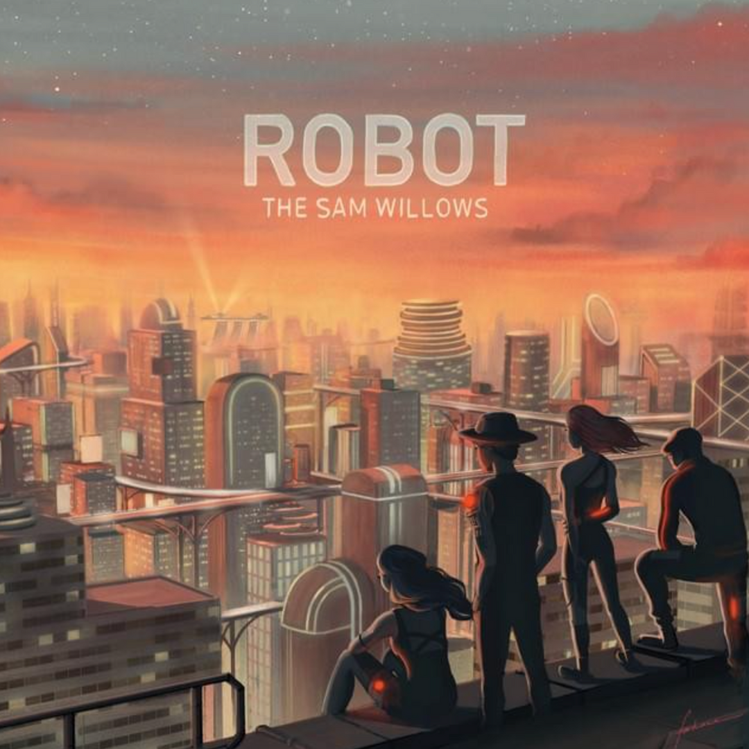 The Sam Willows - Robot
