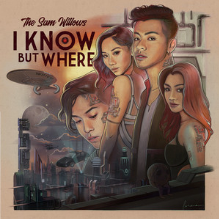 The Sam Willows - I Know, But Where.png