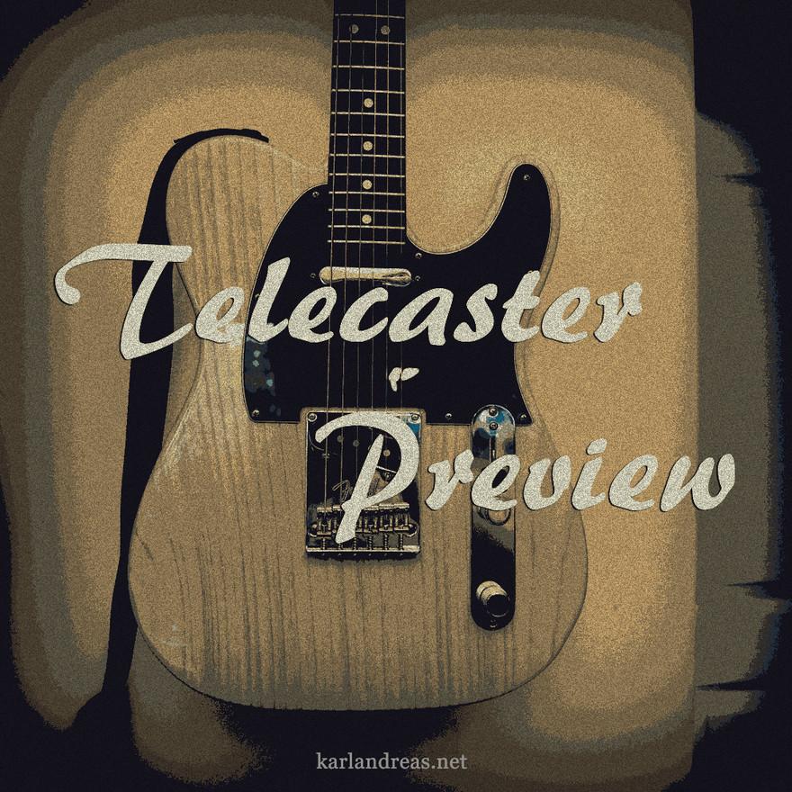 Telecaster Preview