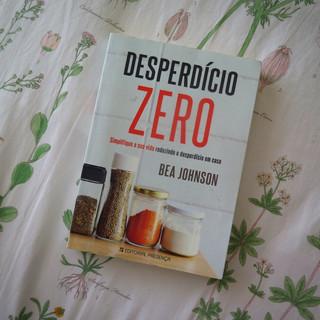 """DICA 18 – LEIA O LIVRO """"DESPERDÍCIO ZERO"""", DA BEA JOHNSON"""