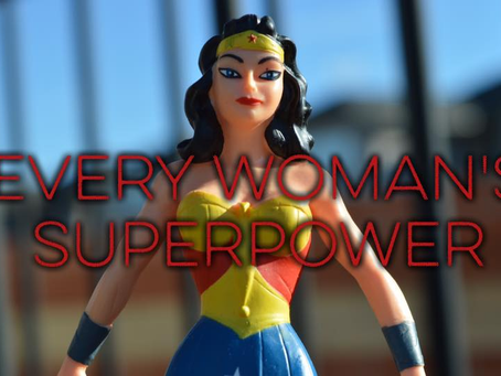 Every Woman's Superpower (Founder Friday)