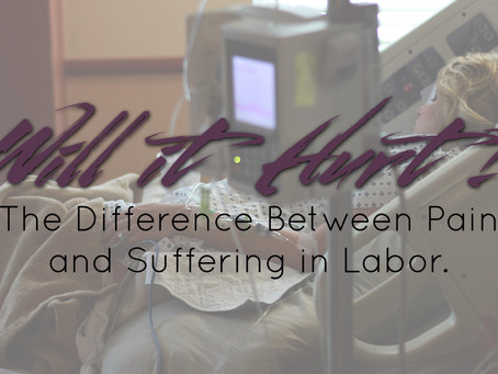 Will This Hurt? The Difference Between Pain & Suffering in Labor (Founder Friday)