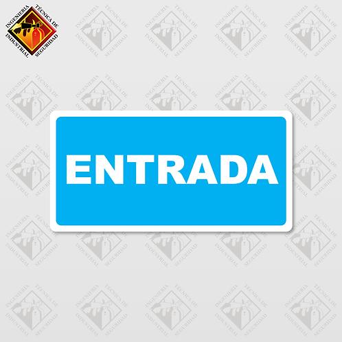 """Señal de """"ENTRADA"""""""