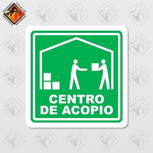 "Señal de ""CENTRO DE ACOPIO"""