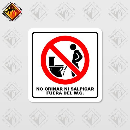 """Señal de """"NO ORINAR NI SALPICAR FUERA DEL W.C."""""""