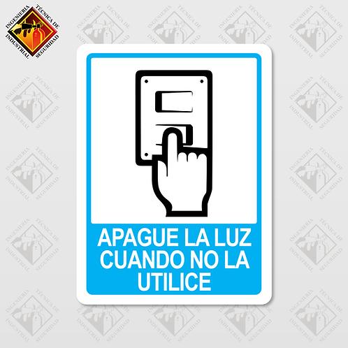 """Señal de """"APAGUE LA LUZ CUANDO NO LA UTILICE"""""""