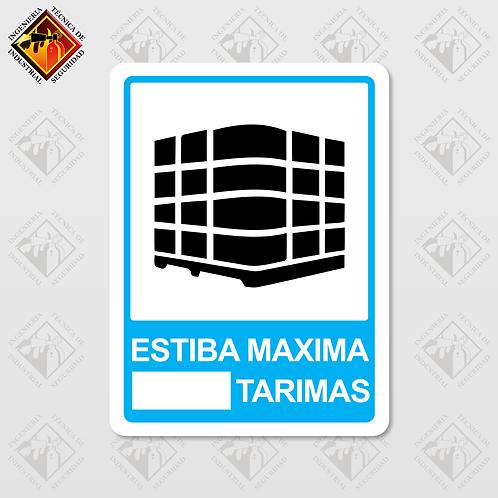 """Señal de """"ESTIBA MÁXIMA # TARIMAS"""""""