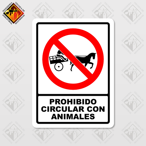 "Señal de ""PROHIBIDO CIRCULAR CON ANIMALES"""