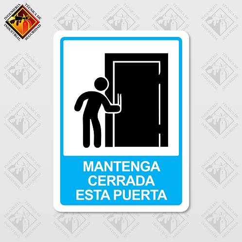 """Señal de """"MANTENGA CERRADA ESTA PUERTA"""""""