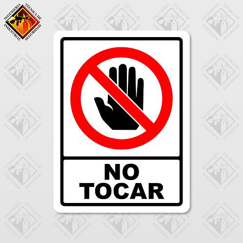 """Señal de """"NO TOCAR"""""""