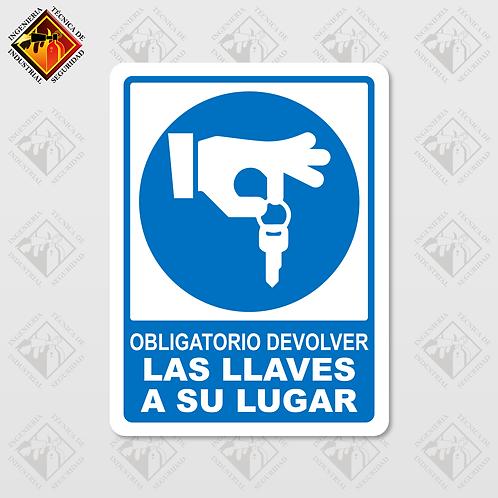 """Señal de """"OBLIGATORIO LLAVES EN SU LUGAR"""""""