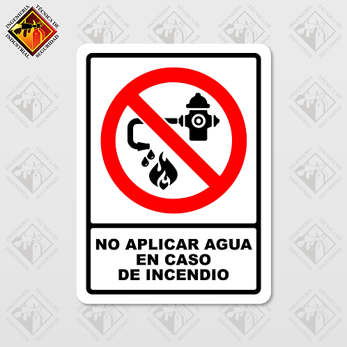 """Señal de """"NO APLICAR AGUA EN CASO DE INCENDIO"""""""