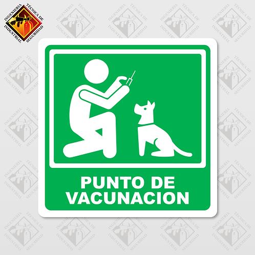 """Señal de """"PUNTO DE VACUNACIÓN ANIMAL"""""""