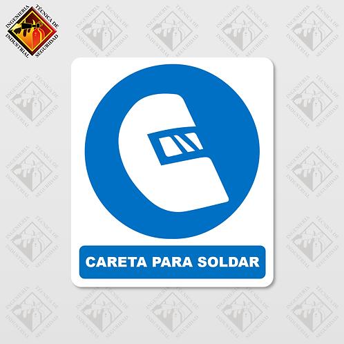 """Señal de """"CARETA PARA SOLDAR"""""""