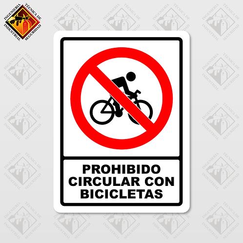 """Señal de """"PROHIBIDO CIRCULAR CON BICICLETA"""""""