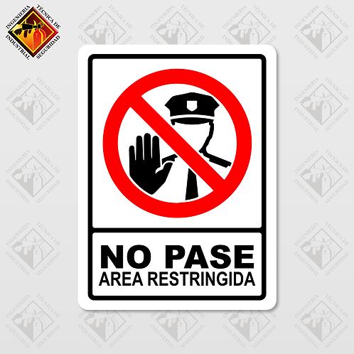 """Señal de """"NO PASE - AREA RESTRINGIDA"""""""